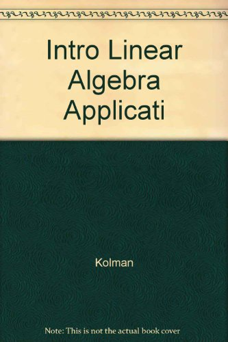 9780024396808: Introductory Linear Algebra With Applications 4E