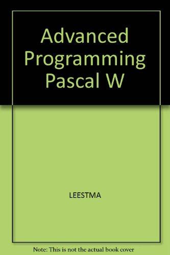 9780024397102: Advanced Programming Pascal W