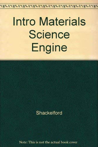9780024398505: Intro Materials Science Engine