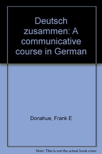 9780024399557: Deutsch Zusammen: A Communicative Course in German (English and German Edition)