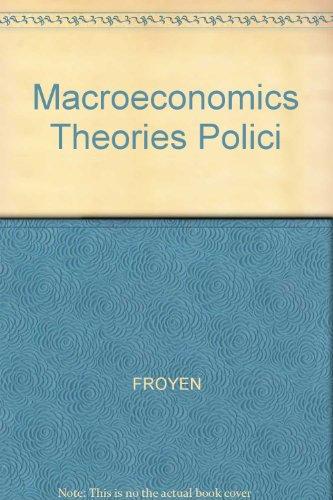 9780024399632: Macroeconomics Theories Polici