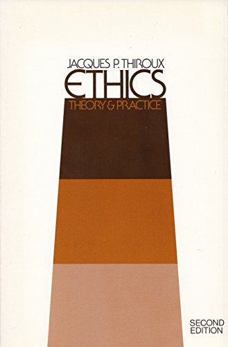 9780024702203: Ethics: Theory and Practice