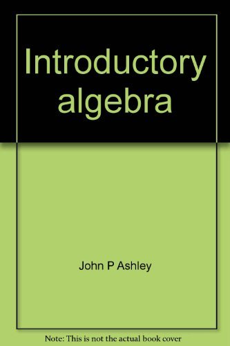 9780024705808: Introductory algebra