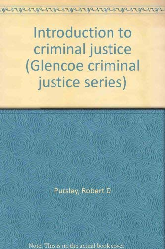 9780024707000: Introduction to criminal justice (Glencoe criminal justice series)