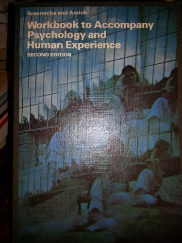 9780024710604: Workbook to accompany Psychology and human experience