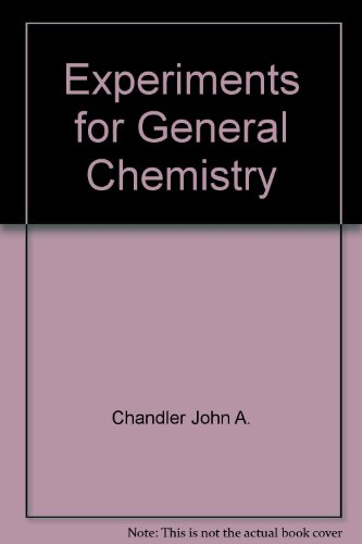 Experiments for General Chemistry: Abrash, John A.