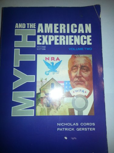 9780024718907: Myth and the American Experience: 002