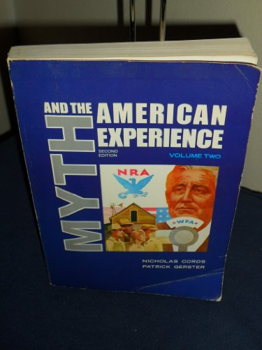 9780024718907: Myth and the American Experience