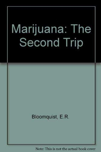 9780024719805: Marijuana: The Second Trip