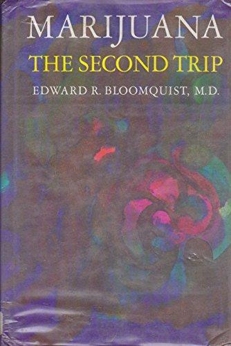 9780024723208: Marijuana: The Second Trip