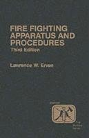 9780024724700: Fire Company Apparatus and Procedure (3rd Edition)