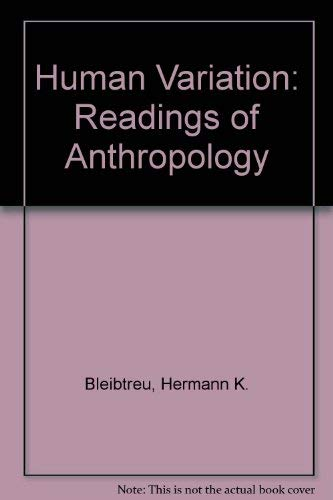 9780024732002: Human Variation: Readings of Anthropology