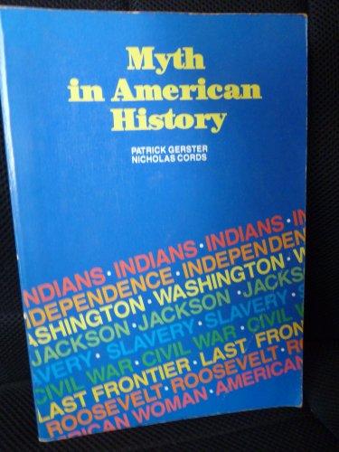 9780024732903: Myth in American History