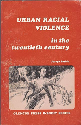9780024737809: Urban Racial Violence in the Twentieth Century