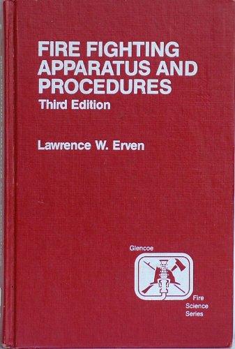 Fire Company Apparatus and Procedure: L.W. Erven