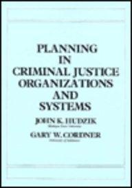 9780024751706: Criminal Justice Planning