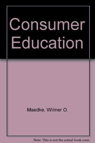 9780024757203: Consumer Education