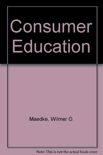 9780024757203: Consumer Education
