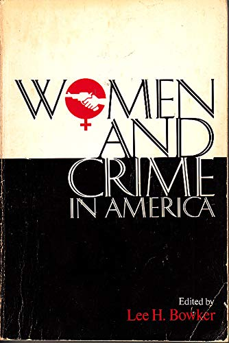 9780024768308: Women and Crime in America