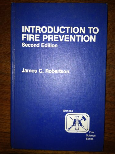 9780024770905: Introduction to Fire Prevention (Glencoe fire science series)