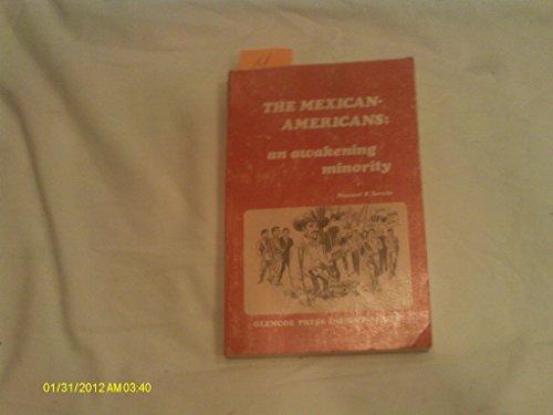 9780024779502: Awakened Minority: Mexican Americans