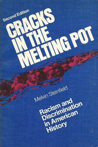 9780024786708: Cracks in the Melting Pot; Racism and Discrimination in American History.