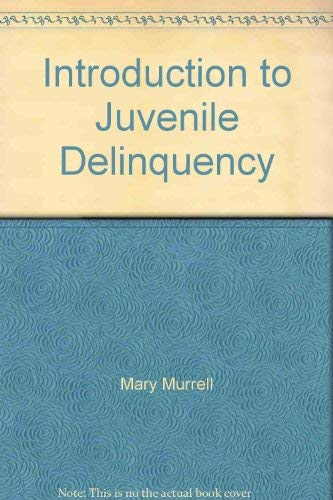 9780024787903: Introduction to Juvenile Delinquency