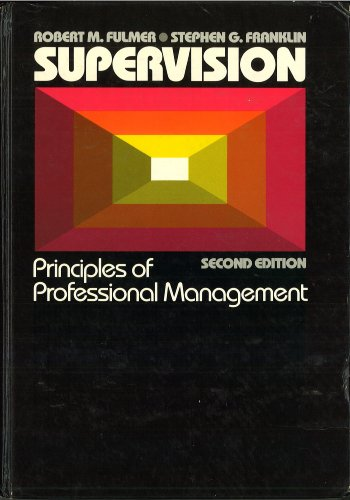 9780024796608: Supervision: Principles of Professional Management