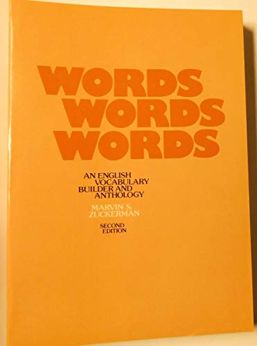 9780024799609: Words, Words, Words: An English Vocabulary Builder and Anthology (2nd Edition)