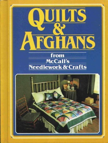 9780024966704: Quilts and Afghans from McCall's Needlework and Crafts
