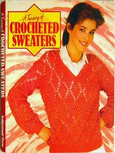9780024967305: A Treasury of Crocheted Sweaters