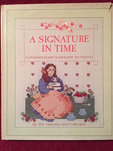 9780024967909: A Signature in Time: Contemporary Samplers to Stitch
