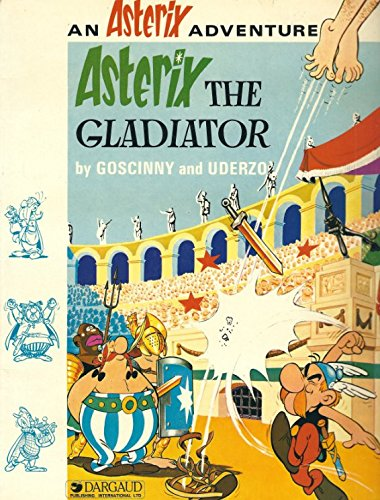 Asterix Gladiateur: Rene Goscinny