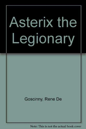 9780024971401: Asterix the Legionary