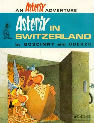 9780024971906: Asterix in Switzerland [Paperback] by Goscinny