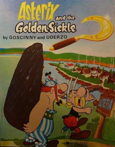 9780024972408: Asterix and the golden sickle