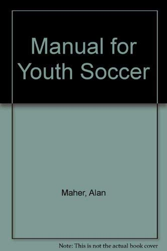 9780024993106: Manual for Youth Soccer