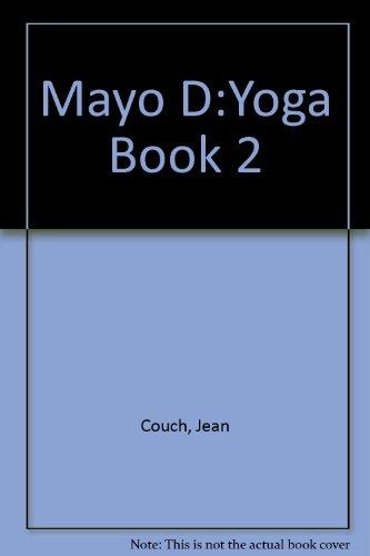 9780024996800: Mayo D:Yoga Book 2