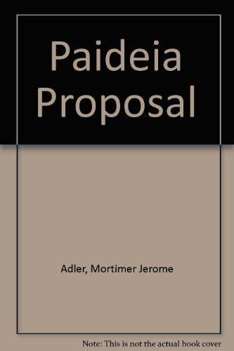 9780025002401: The Paideia Proposal: An Educational Manifesto