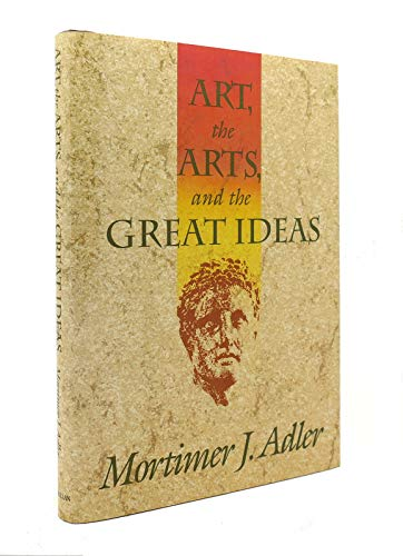 9780025002432: Art the Arts & the Great Ideas