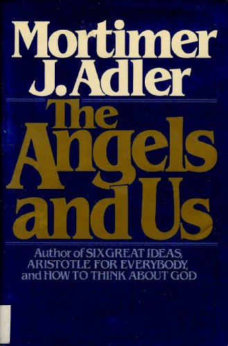 9780025005501: The angels and us