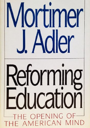9780025005518: Reforming Education: The Opening of the American Mind