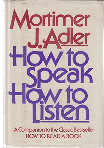 9780025005709: How to Speak How to Listen