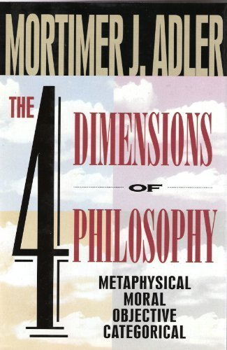 9780025005747: The FOUR DIMENSIONS OF PHILOSOPHY