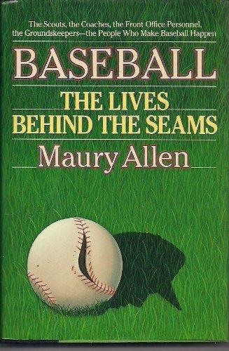 9780025013414: Baseball: The Lives Behind the Seams