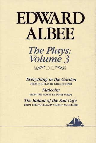 The Plays Vol. 3 : Everything in: Edward Albee