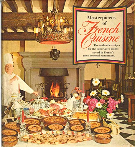 9780025018402: Masterpieces of French Cuisine