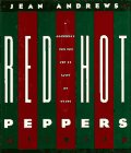 Red Hot Peppers: A Cookbook for the: Jean Andrews