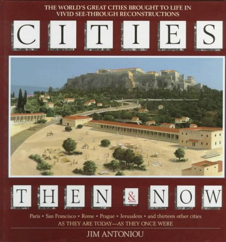 Cities Then & Now: Jim Antoniou