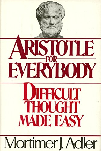 9780025031005: Aristotle for Everybody or Difficult Thought Made Easy